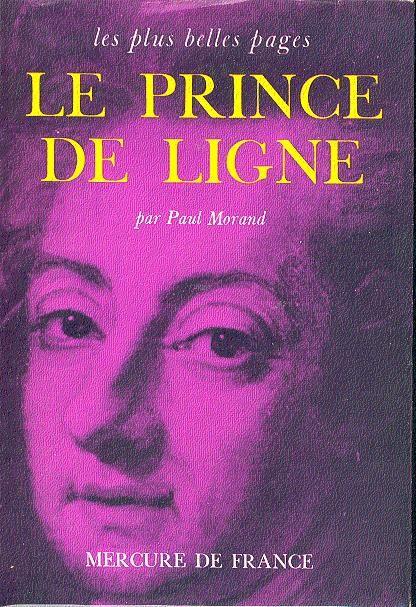Le prince de Ligne, Morand, Paul