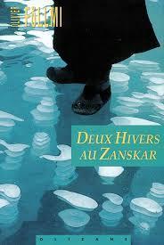 Deux hivers au Zanskar : récit, Foellmi, Olivier