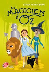 Le magicien d'Oz, Baum, Lyman Frank