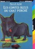 Les contes bleus du chat perché, Aymé, Marcel