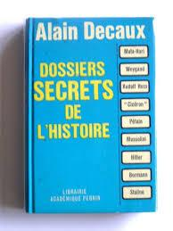 Nouveaux dossiers secrets de l'histoire