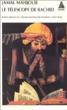 Le télescope de Rachid : roman, Mahjoub, Jamal