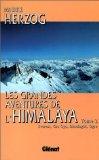 Les grandes aventures de l'Himalaya [2] : Everest, Cho Oyu, Dhaulagiri, Ogre