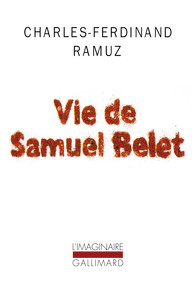Vie de Samuel Belet, Ramuz, Charles Ferdinand