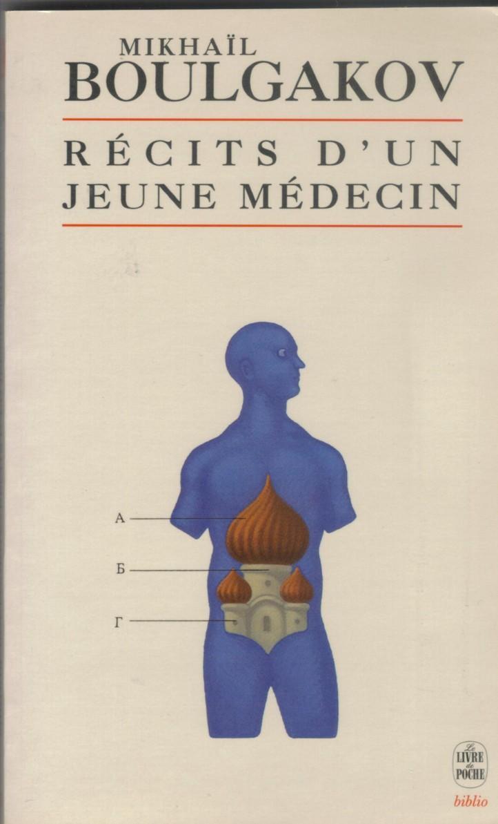 Récits d'un jeune médecin ; suivis de Morphine ; et Les aventures singulières d'un docteur