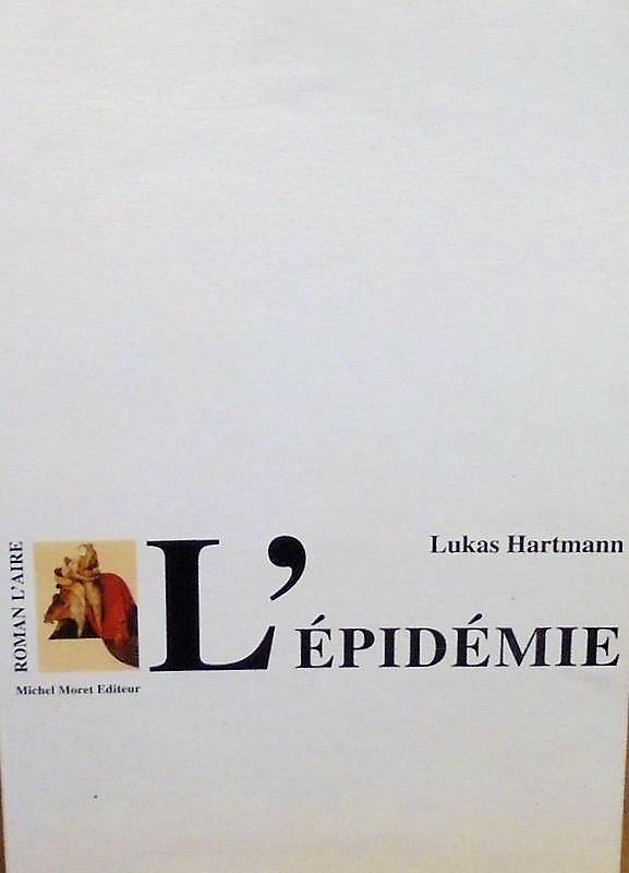 L'épidémie : roman, Hartmann, Lukas