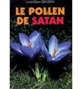 Le pollen de Satan ou L'affaire Lordon : roman