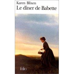 Le dîner de Babette : nouvelles, Blixen, Karen