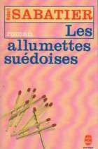 [Le roman d'Olivier] : [2] : Les allumettes suédoises, Sabatier, Robert