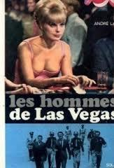 Les hommes de Las Vegas, Lay, André
