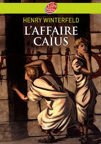 L'affaire Caïus, Winterfeld, Henry