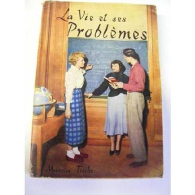 La vie et ses problèmes, Tièche, Maurice