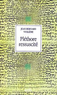 Pléthore ressuscité, Vuillème, Jean-Bernard