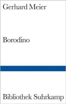 Borodino [2], Meier, Gerhard