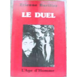 Le duel, Barilier, Etienne