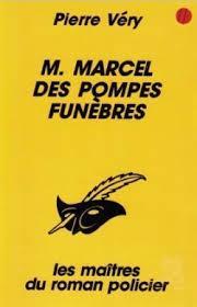 M. Marcel des pompes funèbres, Véry, Pierre