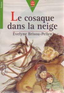 Le cosaque dans la neige, Brisou-Pellen, Évelyne