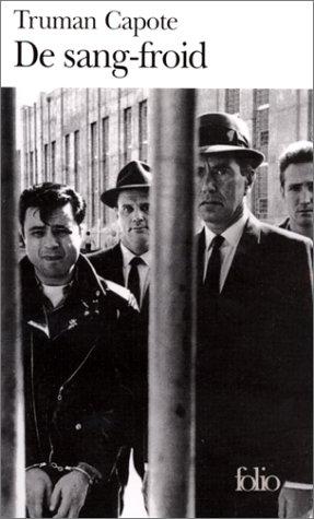 De sang-froid : récit véridique d'un meurtre multiple et de ses conséquences, Capote, Truman