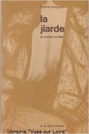 La Jiarde et autres contes, Grégoire, Hélène