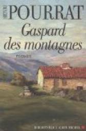 Gaspard des montagnes, Pourrat, Henri