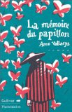 La mémoire du papillon, Vallaeys, Anne