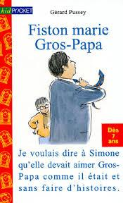 Fiston et Gros-papa, Pussey, Gerard