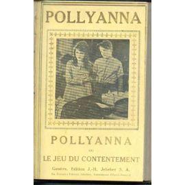 Pollyanna ou Le jeu du contentement, Porter, Eleanor Hodgman