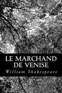 Le marchand de Venise, Shakespeare, William