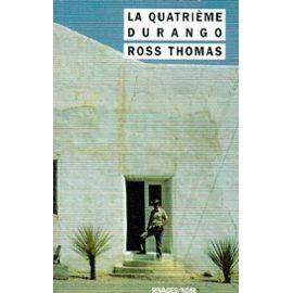 La quatrième Durango, Ross, Thomas