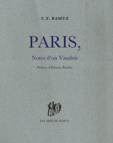 Paris : notes d'un Vaudois, Ramuz, Charles Ferdinand
