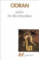 Précis de décomposition, Cioran, Emil (1911-1995)