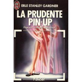La prudente pin-up : une enquête de Perry Mason, Gardner, Erle Standley