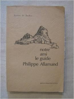 Notre ami le guide Philippe Allamand, Becker, Josette de