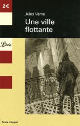 Une ville flottante, Verne, Jules
