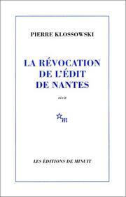 La Révocation de l'Édit de Nantes, Klossowski, Pierre
