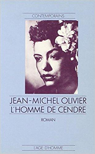 L'homme de cendre, Olivier, Jean-Michel