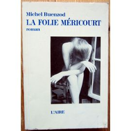 La folie méricourt