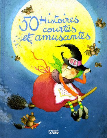 50 histoires courtes et amusantes, Mora, Dolorès