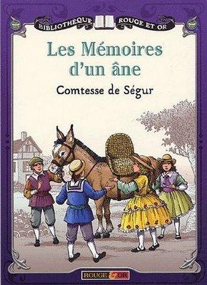 Les mémoires d'un âne, Ségur, Sophie Rostopchine de
