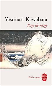 Pays de neige, Kawabata, Yasunari