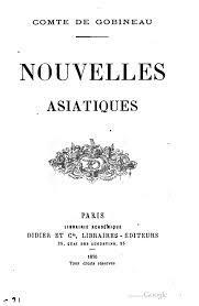 Nouvelles asiatiques, Gobineau, Arthur de