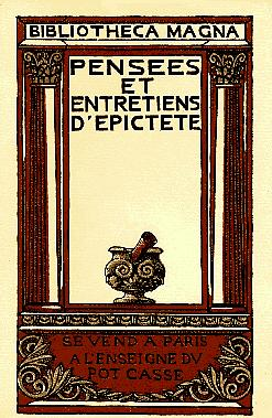 Pensées et entretiens, Épictète (0050?-0130?)