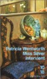 Miss Silver intervient, Wentworth, Patricia