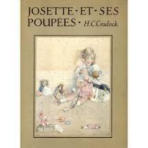 Josette et ses poupées : T. 3: Josette s'amuse ; Josette en famille, Cradock, H.-C.