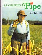 """Pipe : roman d'après une libre adaptation du film d'Yves Yersin et Claude Muret """"Les petites fugues"""", Chappuis, Albert-Louis"""