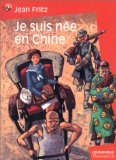Je suis née en Chine, Fritz, Jean