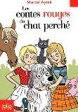 Les contes rouges du chat perché, Aymé, Marcel