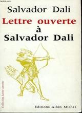 Lettre ouverte à Salvador Dali : avec 33 dessins de l'auteur, Dali, Salvador