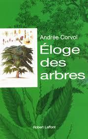 Éloge des arbres, Corvol, Andrée