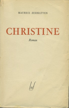 Christine : roman, Zermatten, Maurice